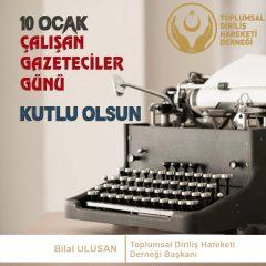 10 Ocak Çalışan Gazeteciler Günü
